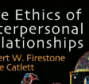 ethics of interpersonal relationships