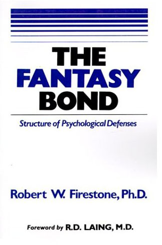 The Fantasy Bond: Structure of Psychological Defenses